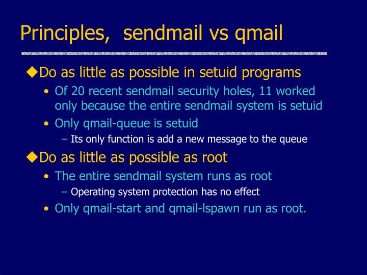 Principles,  sendmail vs qmail