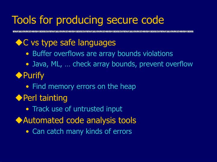 Tools for producing secure code