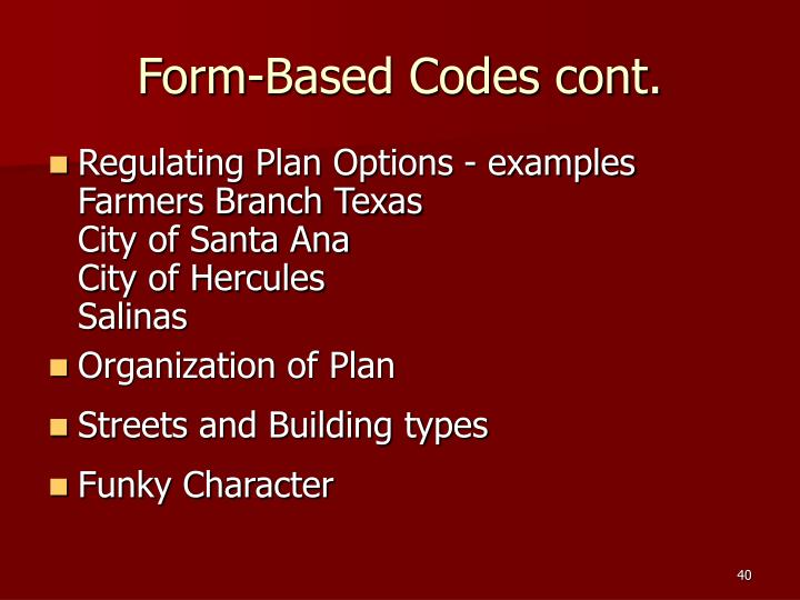 Form-Based Codes cont.