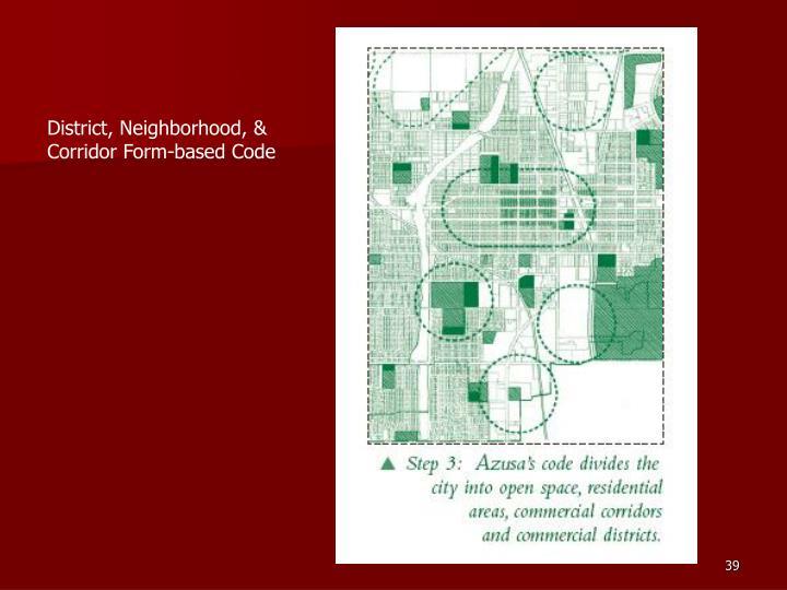 District, Neighborhood, & Corridor Form-based Code