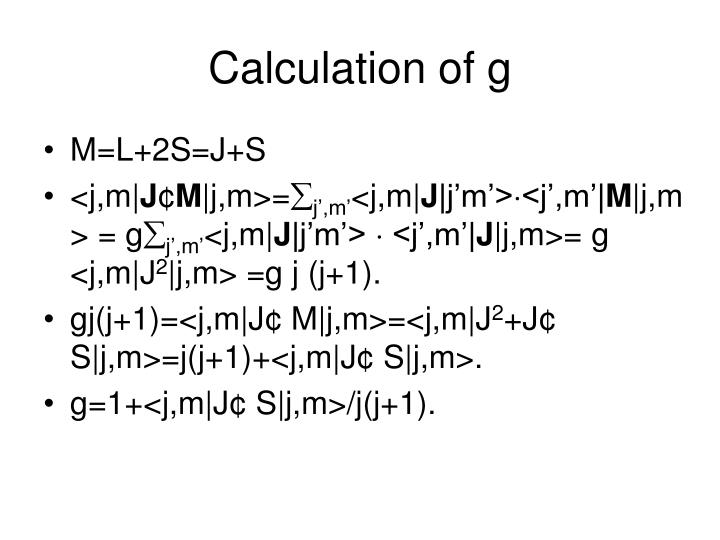 Calculation of g