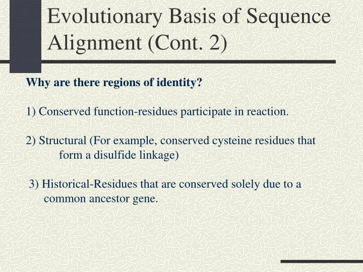 Evolutionary Basis of Sequence Alignment (Cont. 2)