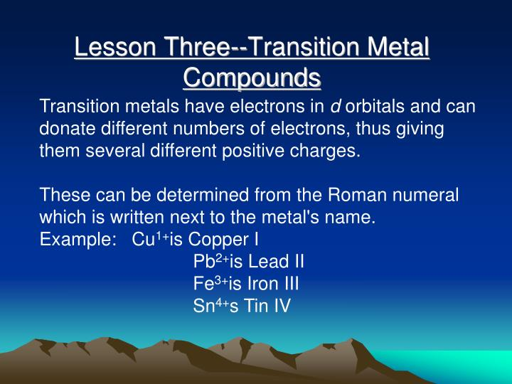 Lesson Three--Transition Metal Compounds