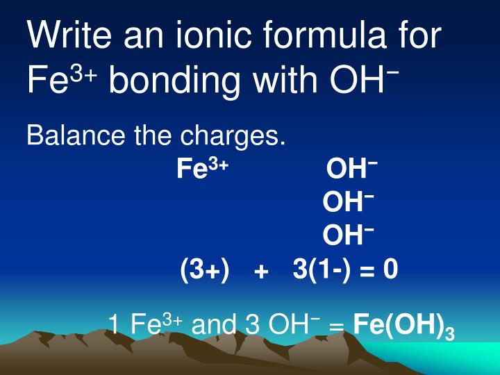 Write an ionic formula for Fe