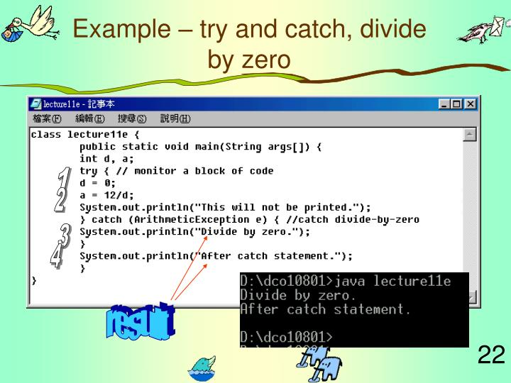 Example – try and catch, divide by zero