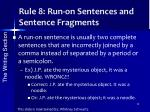 rule 8 run on sentences and sentence fragments