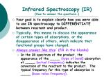infrared spectroscopy ir how to answer the questions