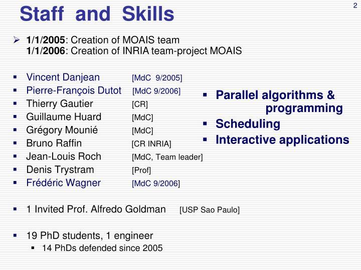 Staff and skills