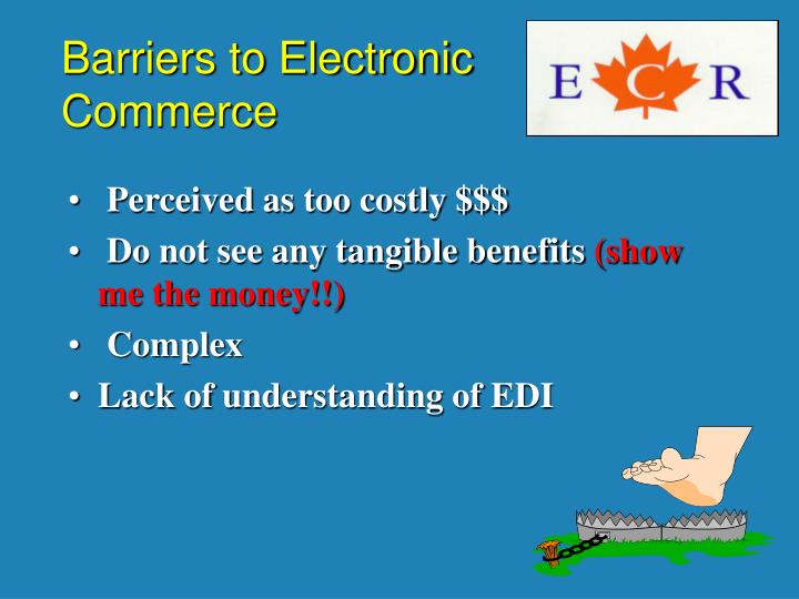 Barriers to Electronic Commerce