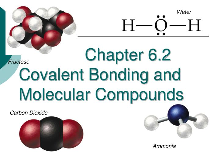 chapter 6 2 covalent bonding and molecular compounds n.