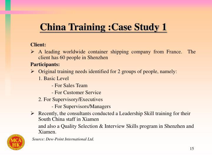 China Training :Case Study 1