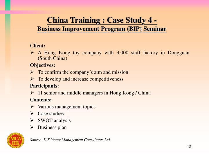 China Training : Case Study 4 -