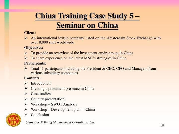 China Training Case Study 5 –