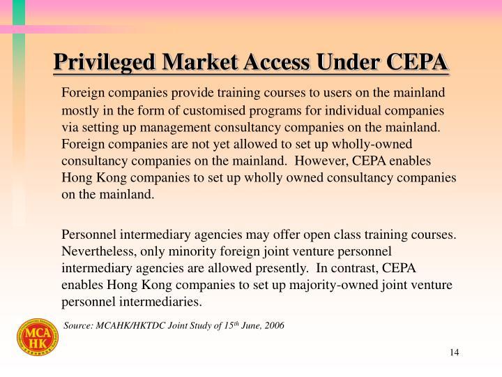 Privileged Market Access Under CEPA