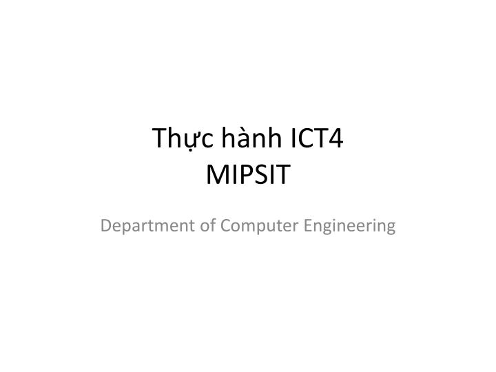 th c h nh ict4 mipsit n.