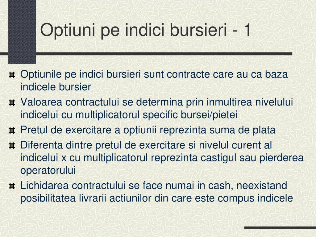 opțiuni și indici)
