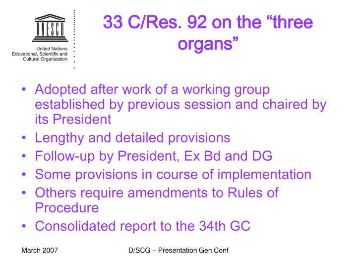 "33 C/Res. 92 on the ""three organs"""