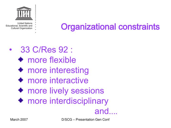 Organizational constraints