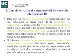 2 cambio estructural e intersectorial del comercio internacional iii