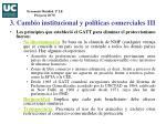 3 cambio institucional y pol ticas comerciales iii