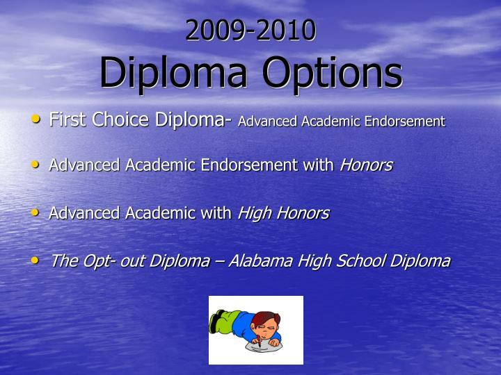 2009 2010 diploma options