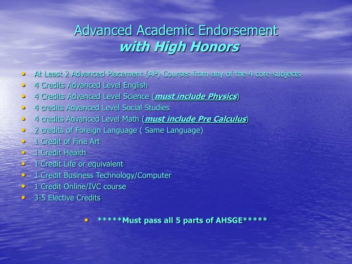 Advanced Academic Endorsement