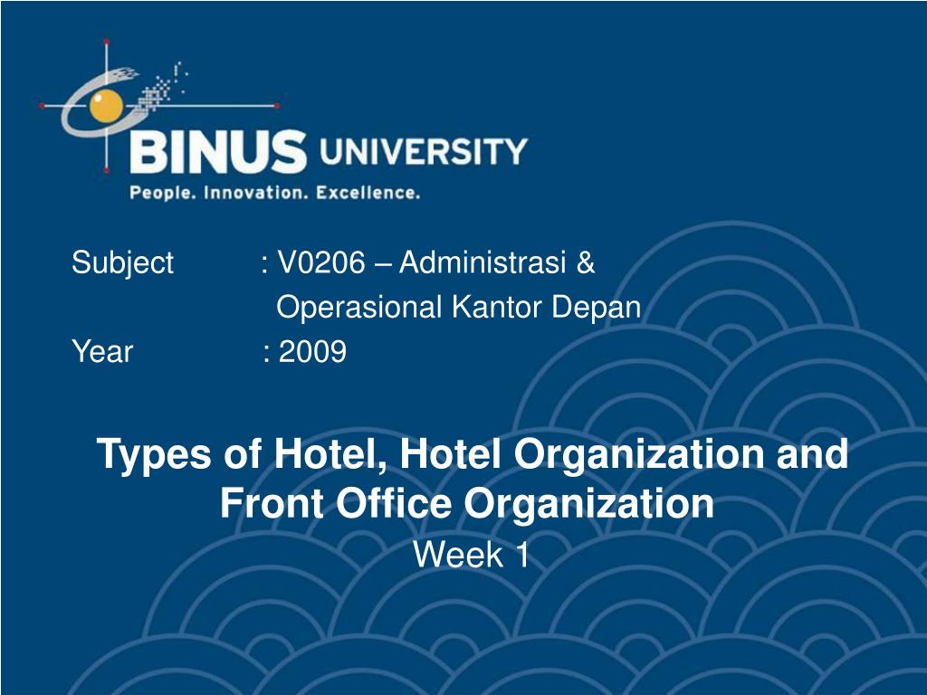 PPT - Types of Hotel, Hotel Organization and Front Office