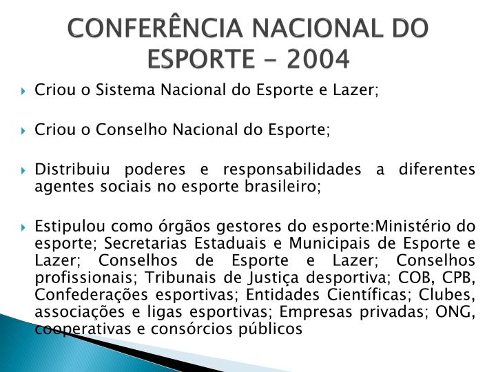 CONFERÊNCIA NACIONAL DO ESPORTE - 2004