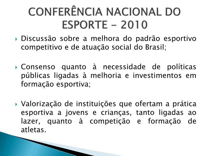CONFERÊNCIA NACIONAL DO ESPORTE - 2010