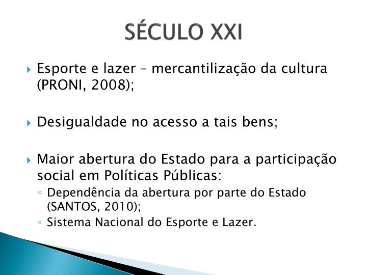 SÉCULO XXI