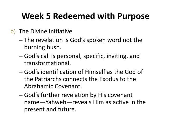 Week 5 redeemed with purpose1