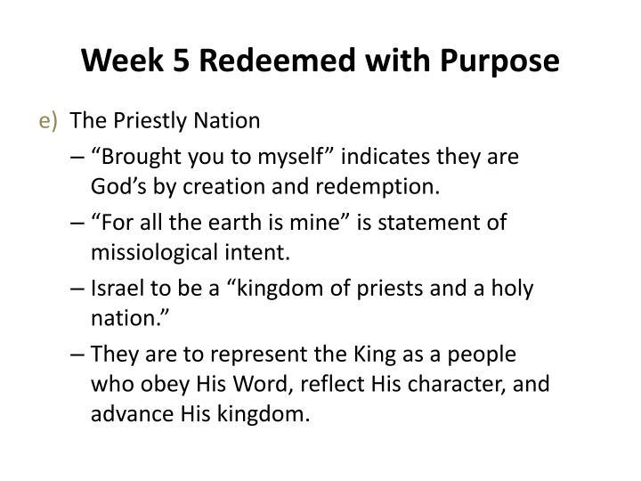 Week 5 Redeemed with Purpose