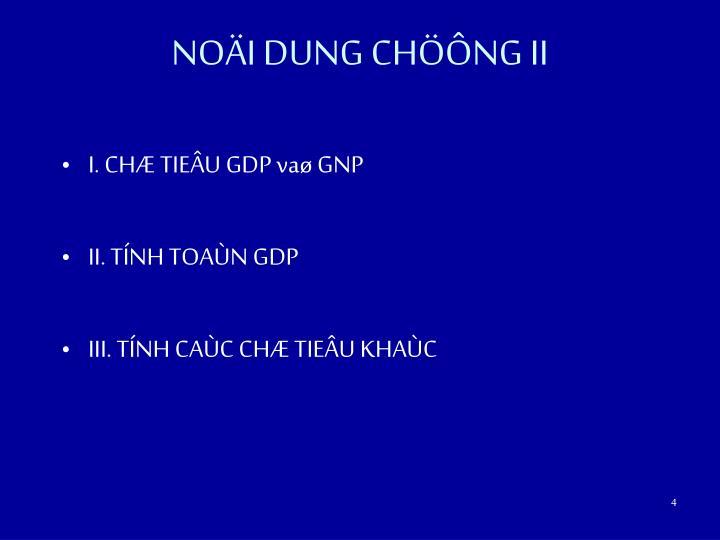 NOÄI DUNG CHÖÔNG II