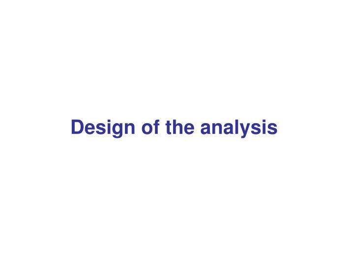 Design of the analysis