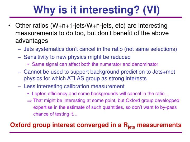 Why is it interesting? (VI)