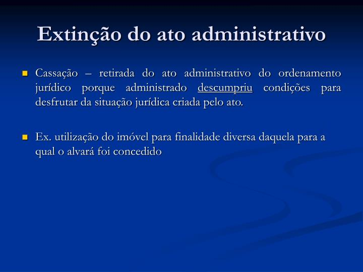 Extinção do ato administrativo