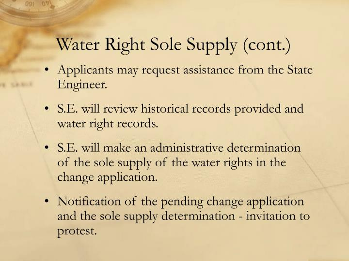 Water Right Sole Supply (cont.)