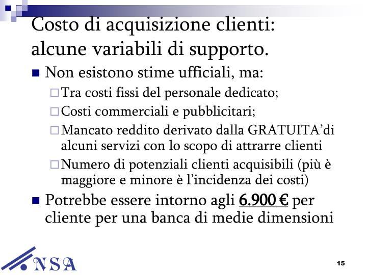 Costo di acquisizione clienti: alcune variabili di supporto.