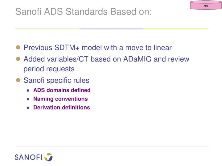 Sanofi ADS Standards Based on: