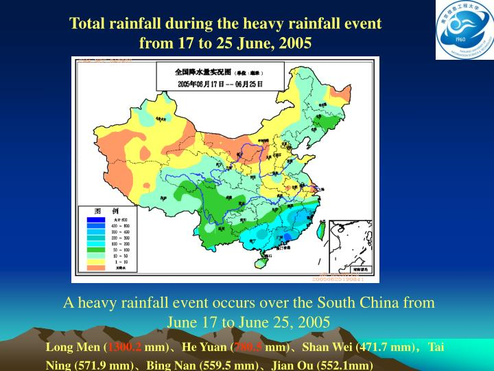 Total rainfall during the heavy rainfall event from 17 to 25 June, 2005