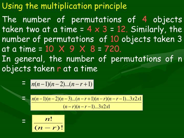 Using the multiplication principle