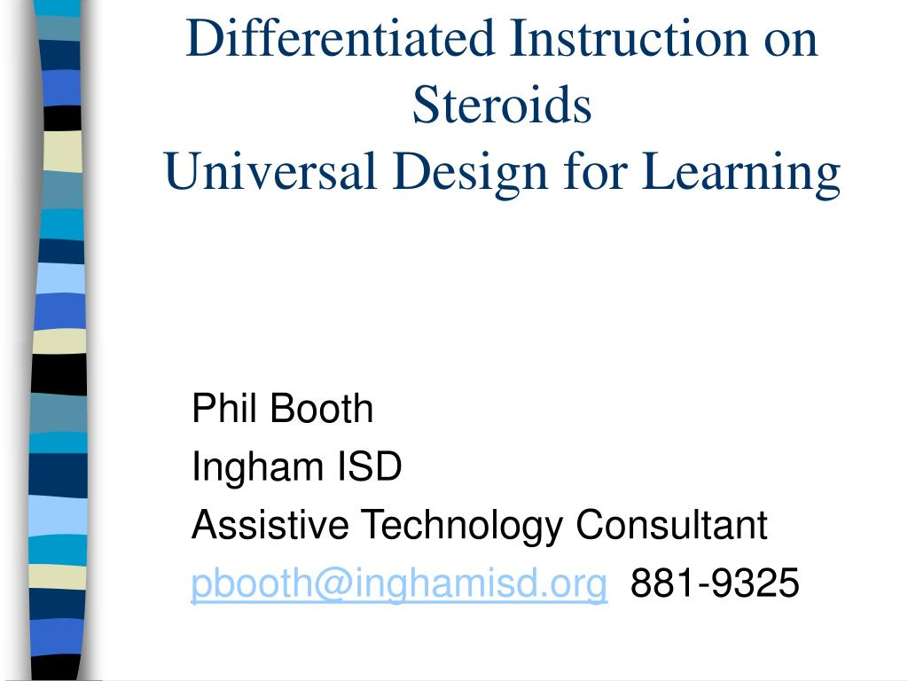 Ppt Differentiated Instruction On Steroids Universal Design For Learning Powerpoint Presentation Id 3647820