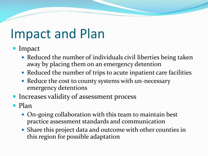 Impact and Plan