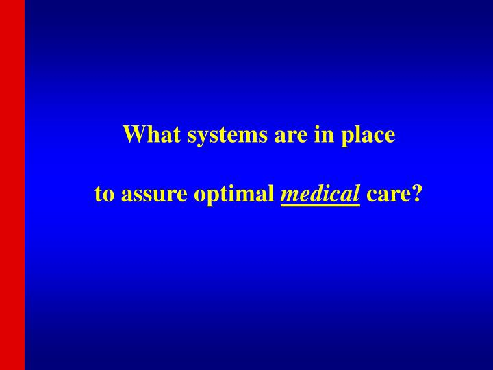 What systems are in place