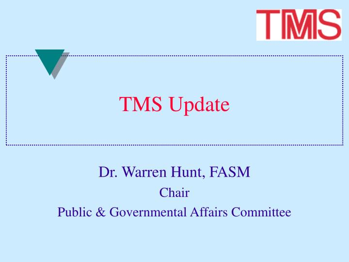 PPT - TMS Update PowerPoint Presentation - ID:3648084