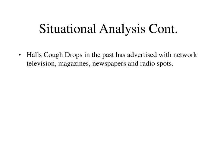 Situational Analysis Cont.