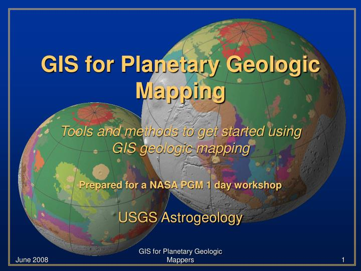 PPT - GIS for Planetary Geologic Mapping PowerPoint Presentation