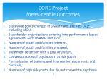 core project measureable outcomes