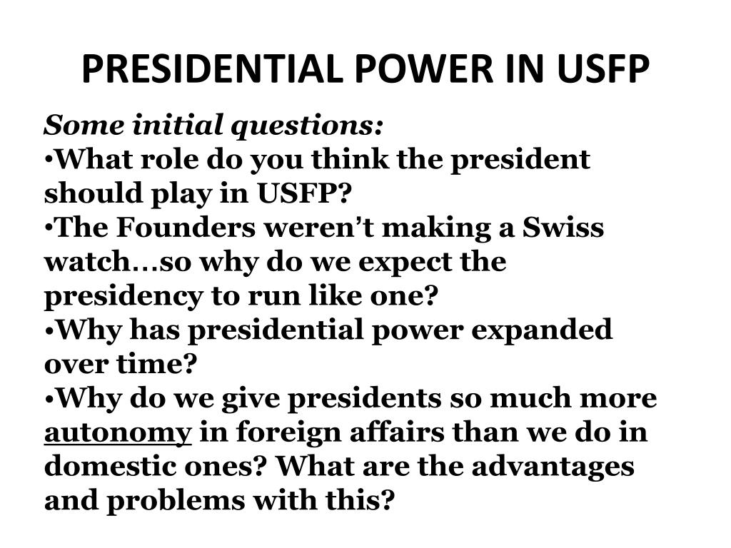 ppt presidential power in usfp powerpoint presentation id 3648434