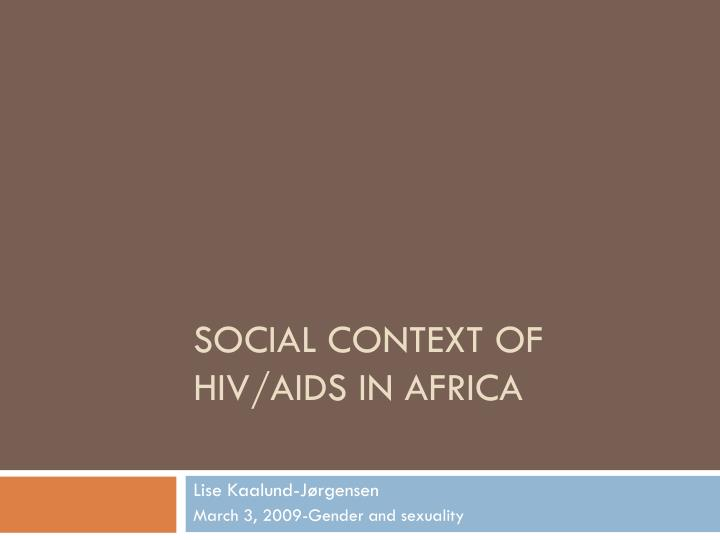 social context of hiv aids in africa n.